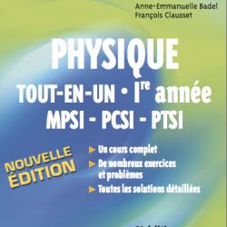 Physique tout-en-un première année MPSI-PCSI-PTSI